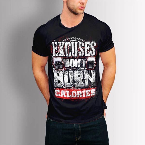 Фитнес тениска Excuses Don't Burn Calories