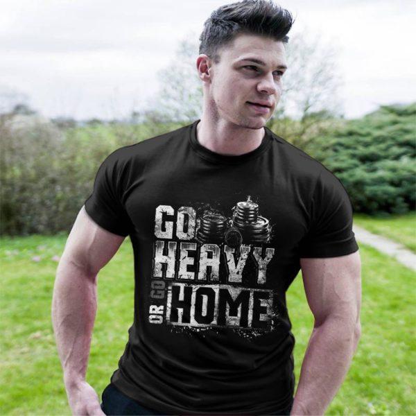 Фитнес тениска Go Heavy Or Go Home