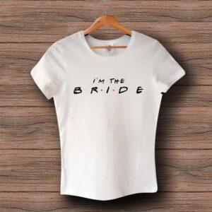 Тениска I'm The Bride