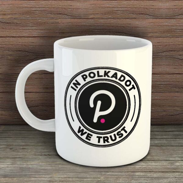 In Polkadot We Trust - Чаша