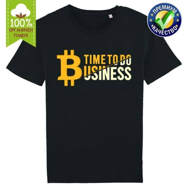 Time To Do Business - Крипто тениска